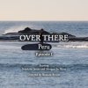 OVER THERE | PERU – Ep. 1