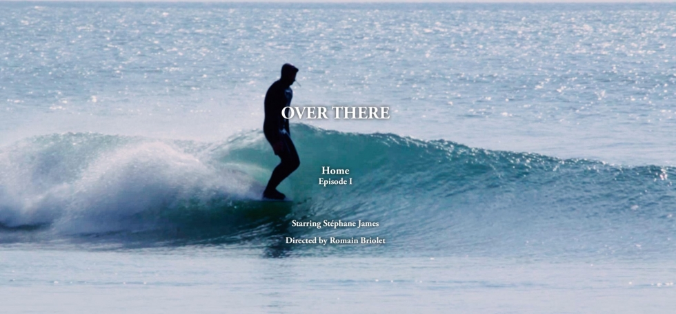 New film: Over There | Home (Brittany, France) – Episode 1