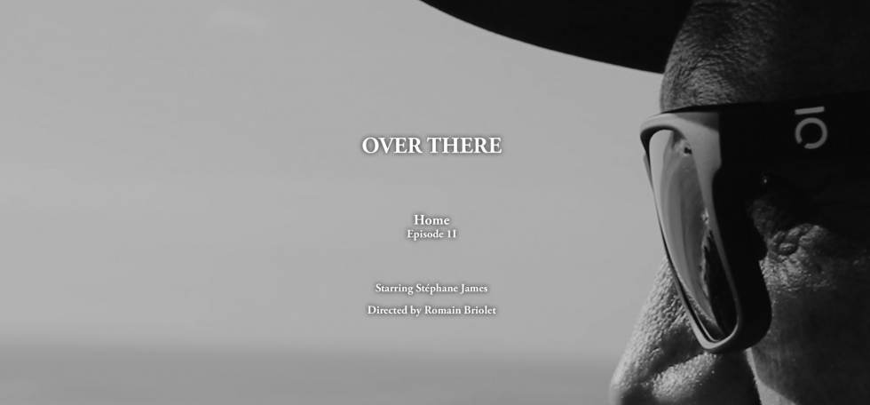 New film: Over There | Home (Brittany, France) – Episode 2
