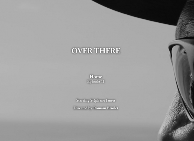 Over There | HOME – Episode 2