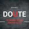 Maître CoQ – 78 Nuances de Jérémie Beyou – Episode 2 «Doute»