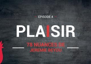 Maître CoQ – 78 Nuances de Jérémie Beyou – Episode 4 «Plaisir»