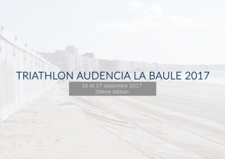 Triathlon Audencia La Baule 2017 – Les coulisses
