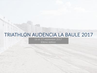 Triathlon Audencia La Baule 2017 – Les coulisses
